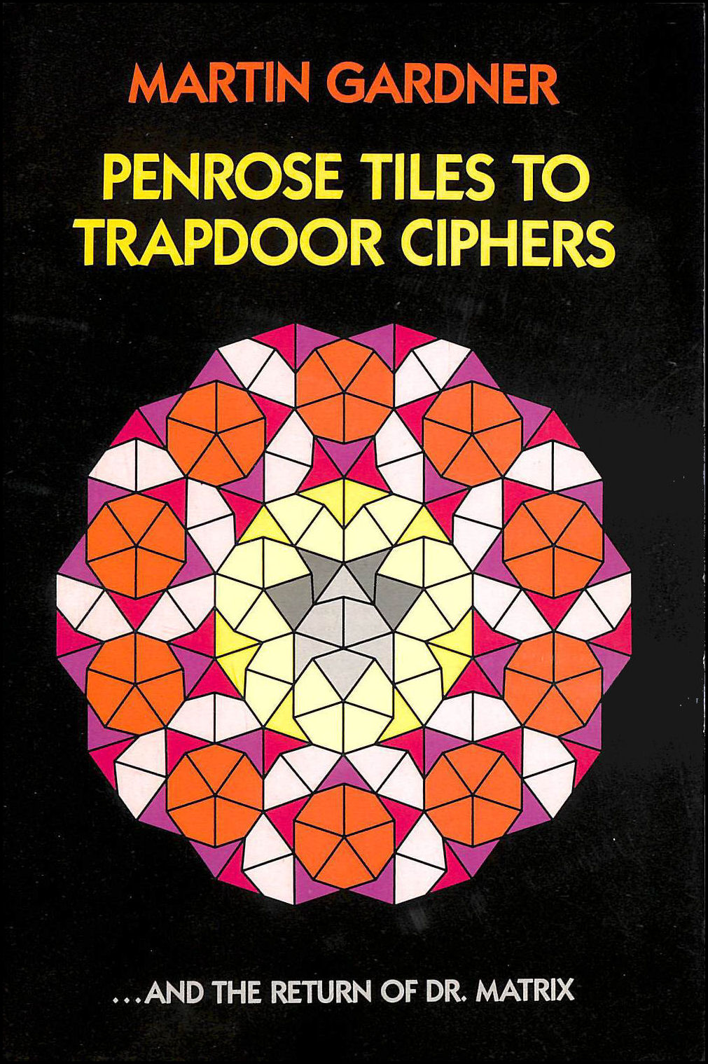 From Penrose Tiles to Trapdoor Ciphers, Gardner, Martin