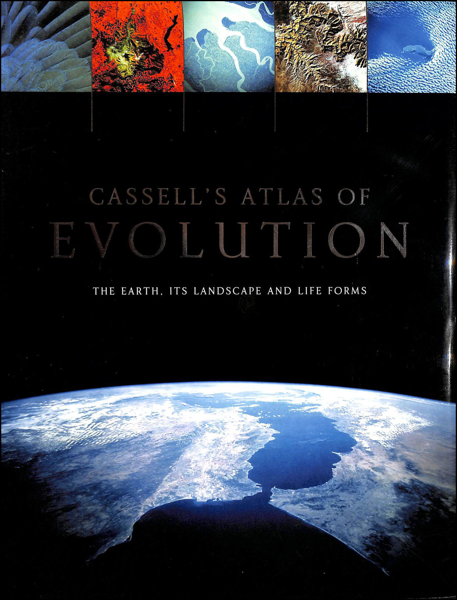 Cassell's Atlas of Evolution: The Earth, its Landscape, and Life Forms, Andromeda