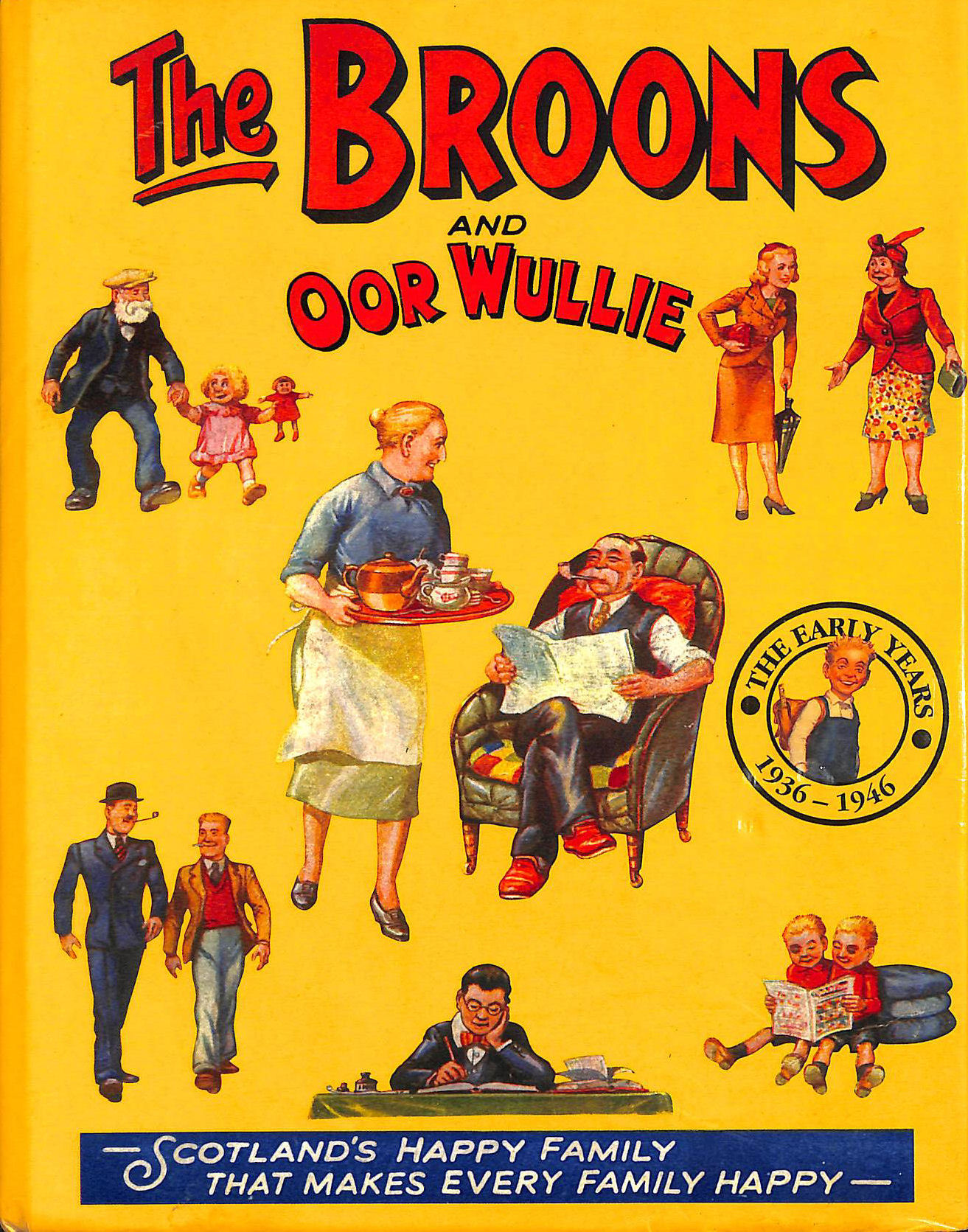 """The """"Broons"""" and """"Oor Wullie"""": Early Years v. 11 (Annual), Unknown"""