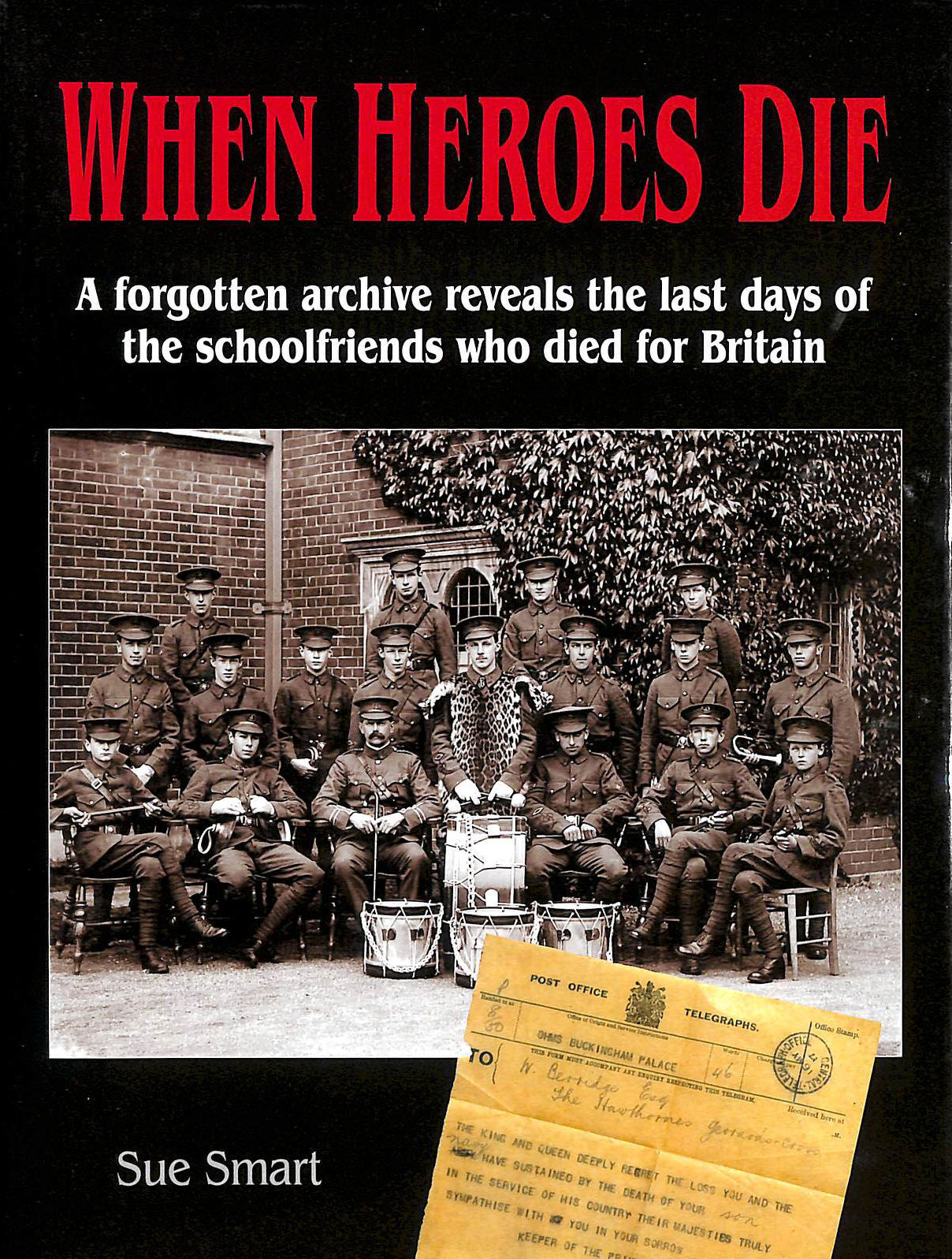 Image for When Heroes Die: A Forgotten Archive Reveals the Last Days of the Schoolfriends who Died for Britain