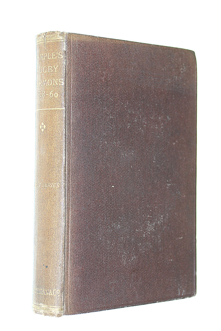 Sermons Preached in Rugby School Chapel, in 1858, 1859, 1860, Frederick Temple