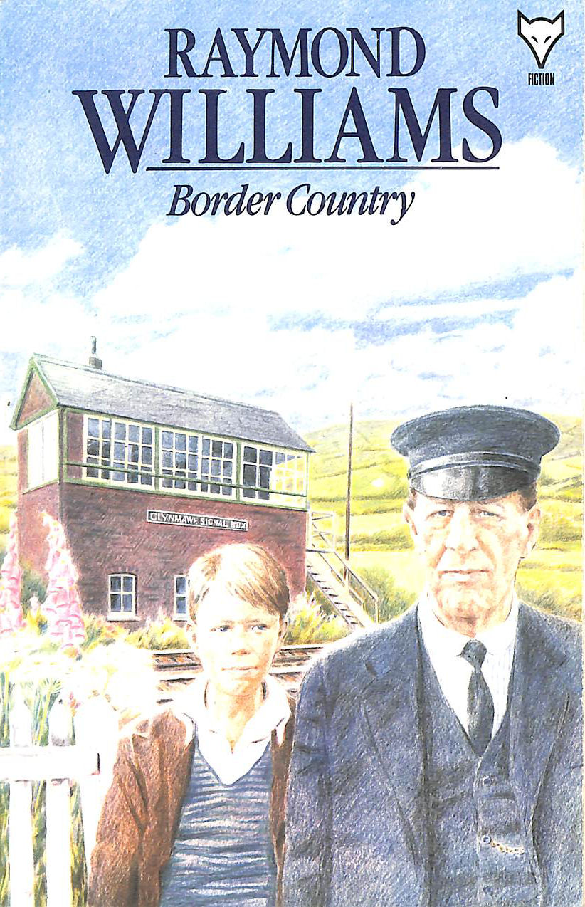 Border Country, Williams, Raymond