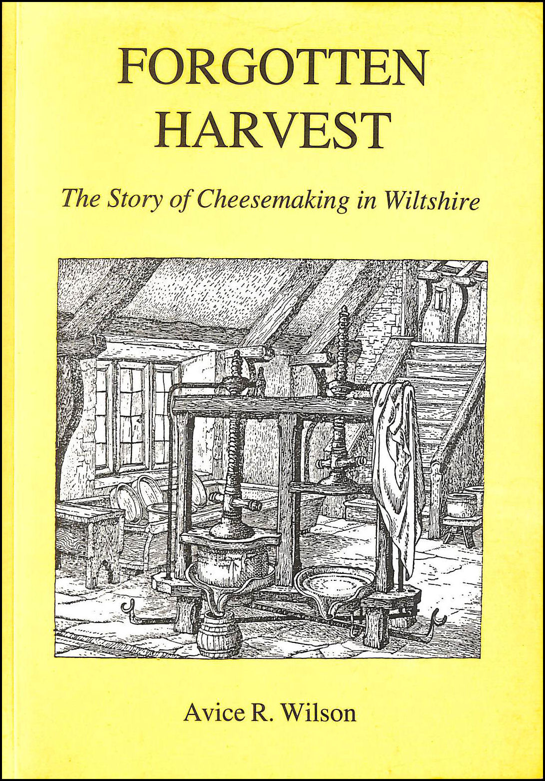 Image for Forgotten Harvest: Story of Cheesemaking in Wiltshire