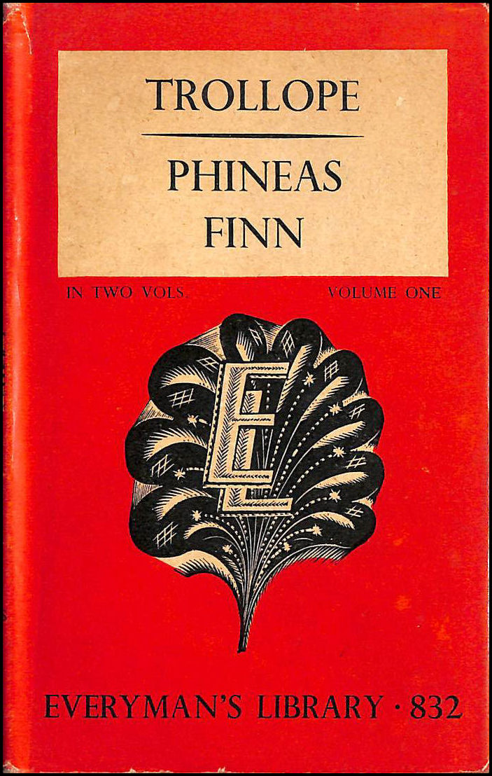 Phineas Finn (Everyman's Library), Trollope, Anthony