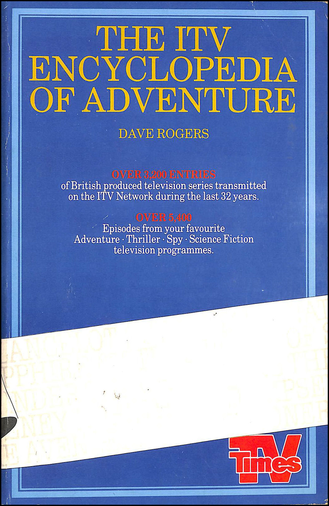 Independent Television Encyclopaedia of Adventure, Rogers, Dave
