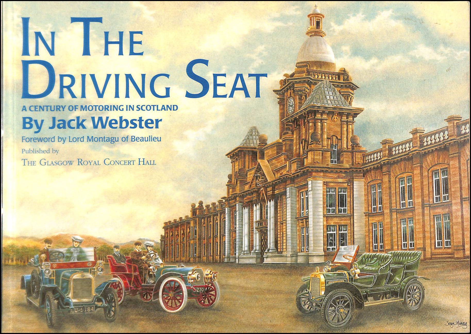Image for In the Driving Seat: Century of Motoring in Scotland