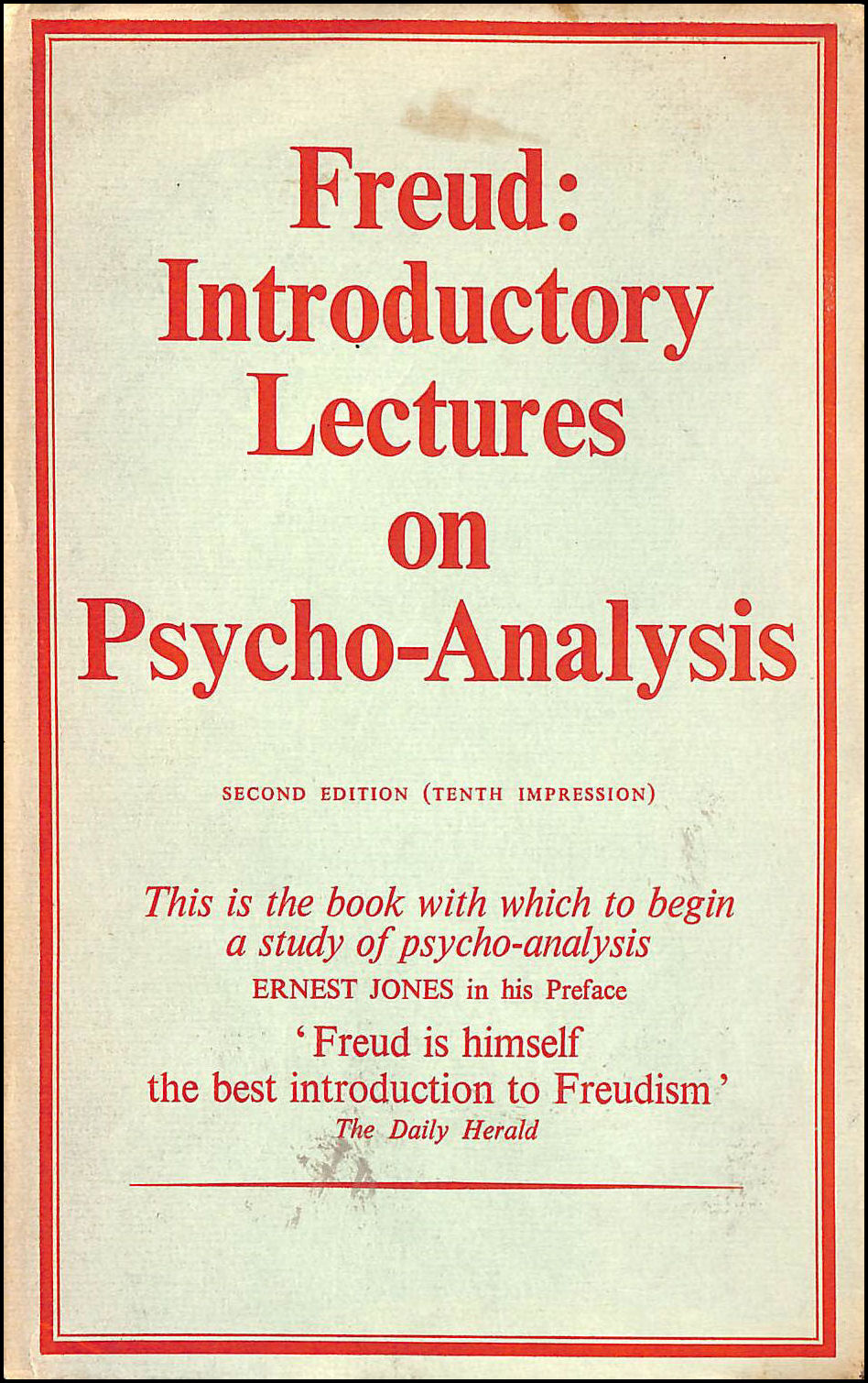 Introductory Lectures on Psycho-analysis. A Course of 28 lectures at the Univ. of Vienna. Tr. by J. Riviere, Preface by E. Jones. Allen & Unwin. 1961., Freud