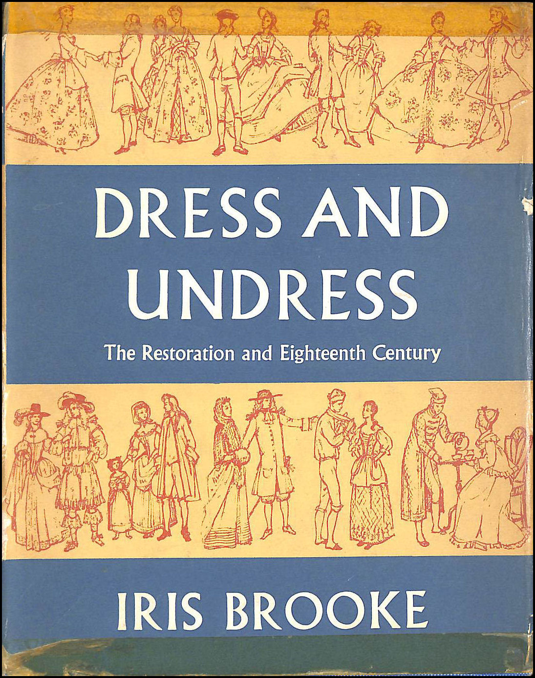 Image for Dress and Undress: The Restoration and eighteenth century