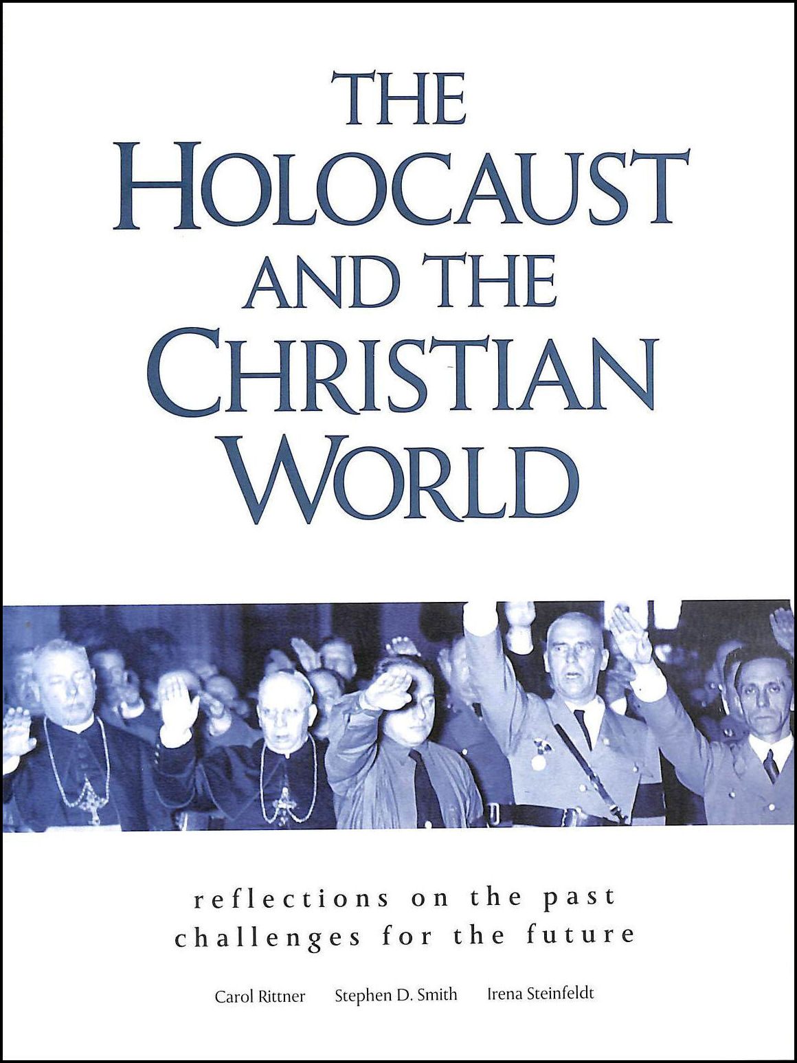 Image for The Holocaust and the Christian World