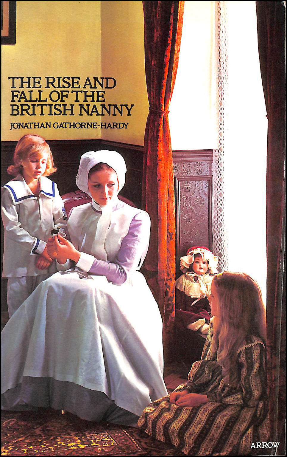 Image for Rise and Fall of the British Nanny