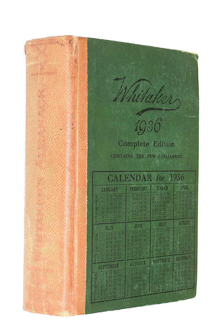 Whitaker's almanack; an almanack for the year of our Lord, 1936, Whitaker, Joseph