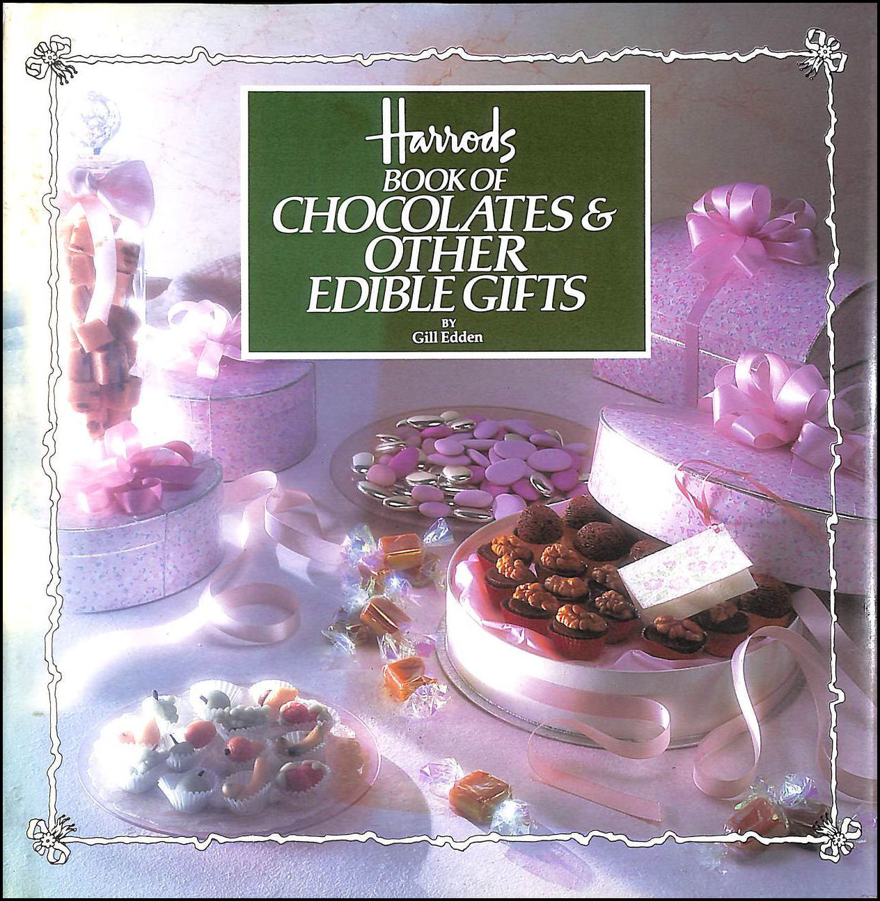 Image for Harrod's Book Of Chocolates and Other Edible Gifts