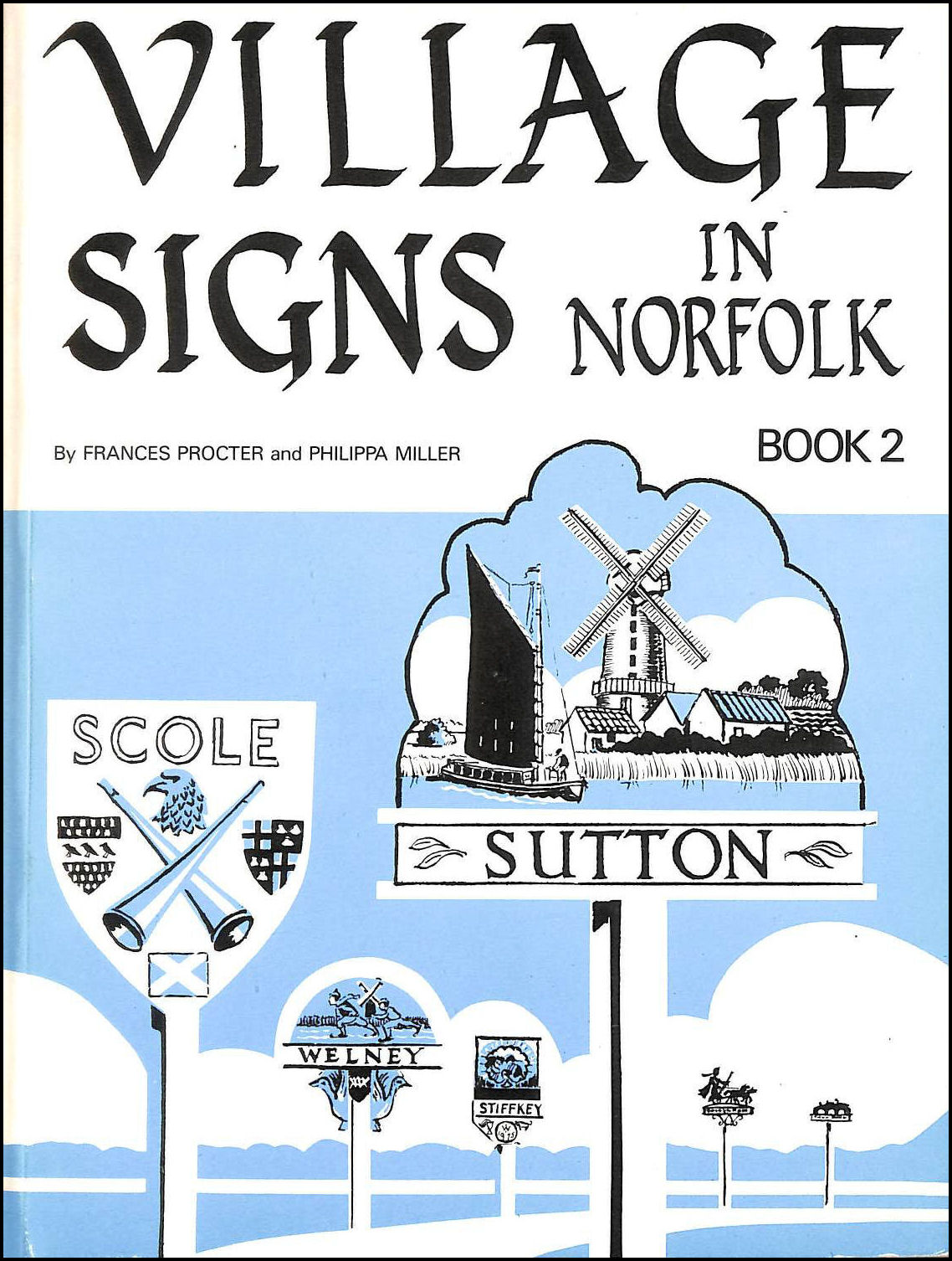 Image for Village Signs in Norfolk: 100 More Village and Town Signs Bk. 2