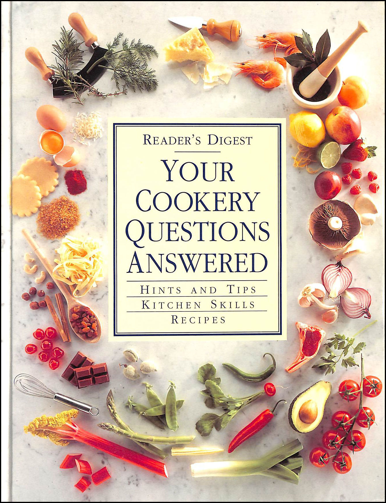 Image for Your Cookery Questions Answered: An Illustrated A-Z Guide to the Hows, Whys and Whens of Cooking (Readers Digest)