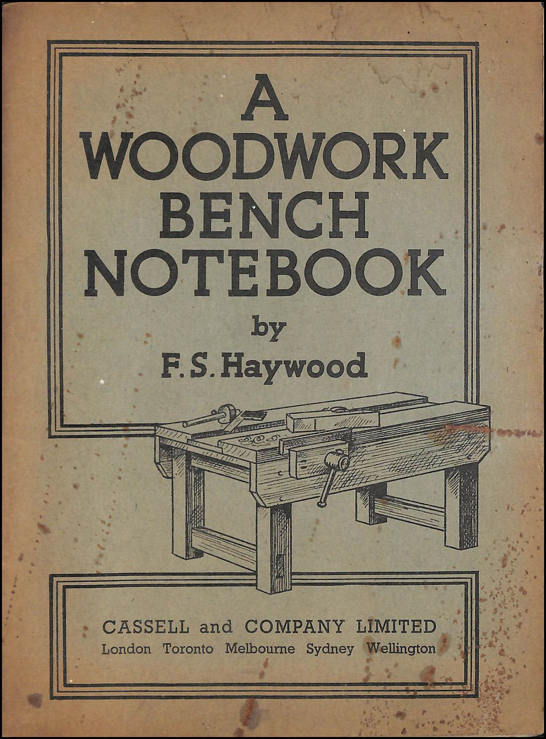 Woodwork Bench Notebook, Haywood, F.S.
