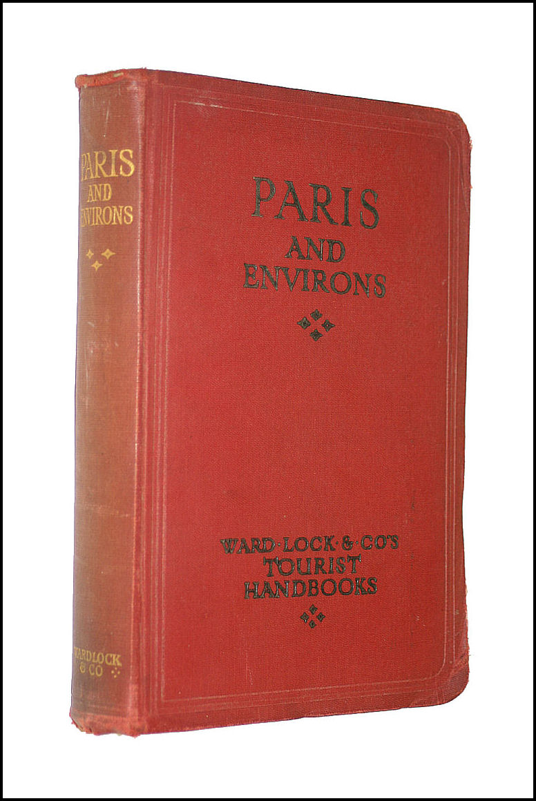 Handbook To Paris And Its Environs With Large Plan Of The City Plans Of The Bois De Boulogne Versailles The Louvre And Numerous Illustrations