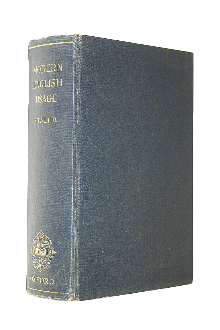A Dictionary of Modern English Usage, Fowler, H W