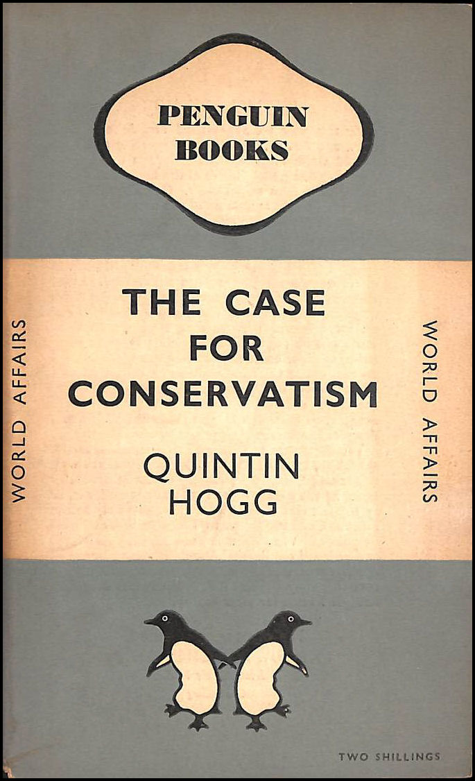 The Case for Conservatism, Quintin Hogg