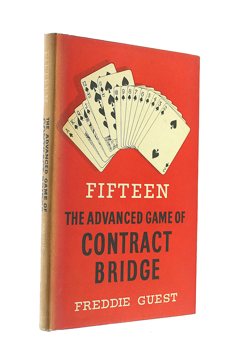 Image for Fifteen The Advanced Game Of Contract Bridge