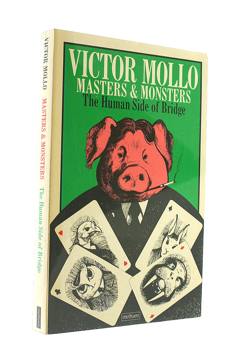 Masters and Monsters: Human Side of Bridge, Mollo, Victor