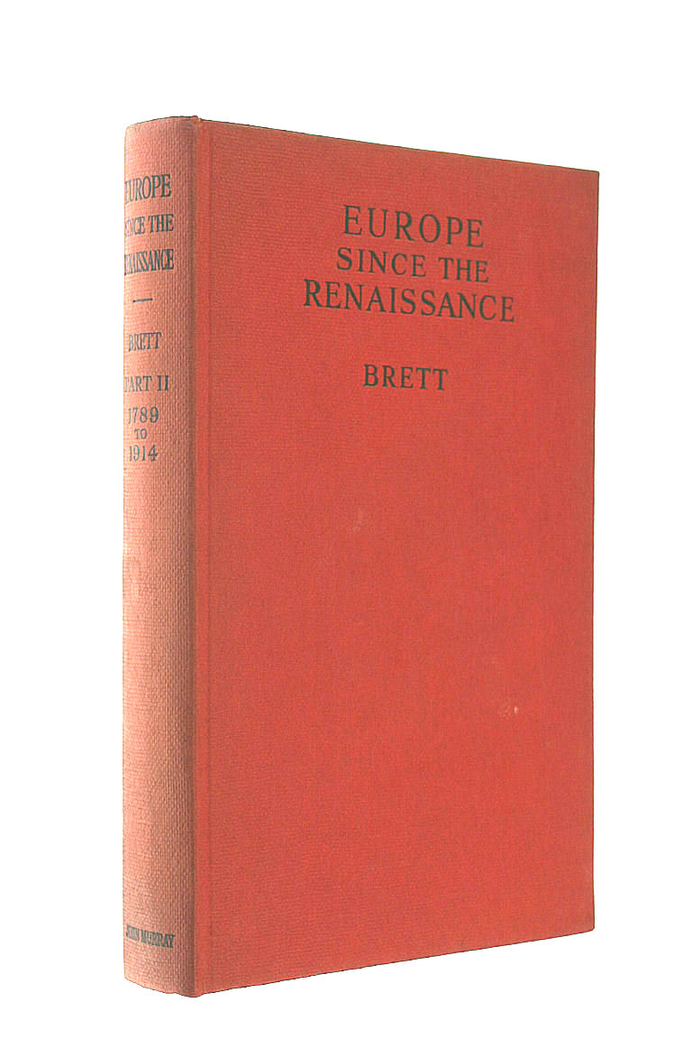 Image for Europe Since The Renaissance: Part Ii; 1789-1914.