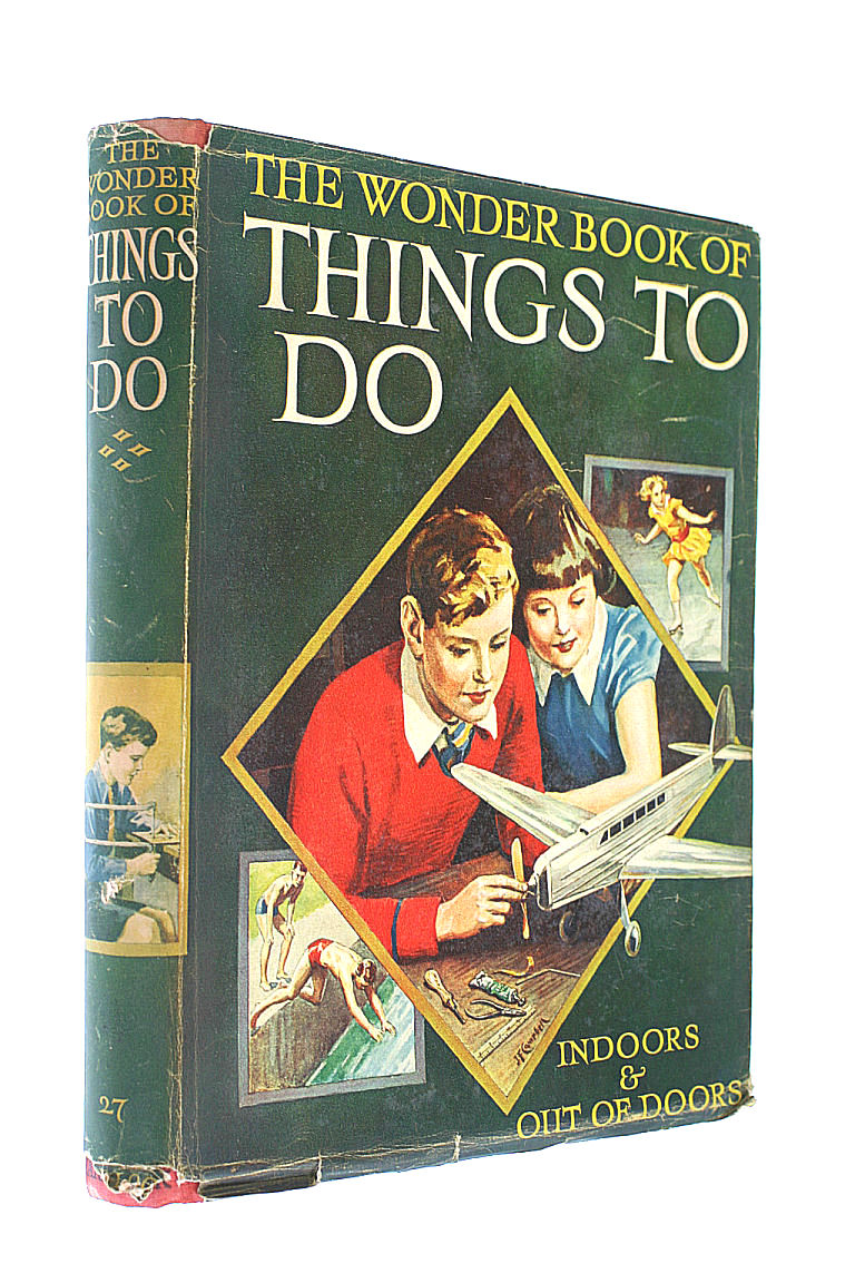 Image for The Wonder Book Of Things To Do - Indoors and Outdoors