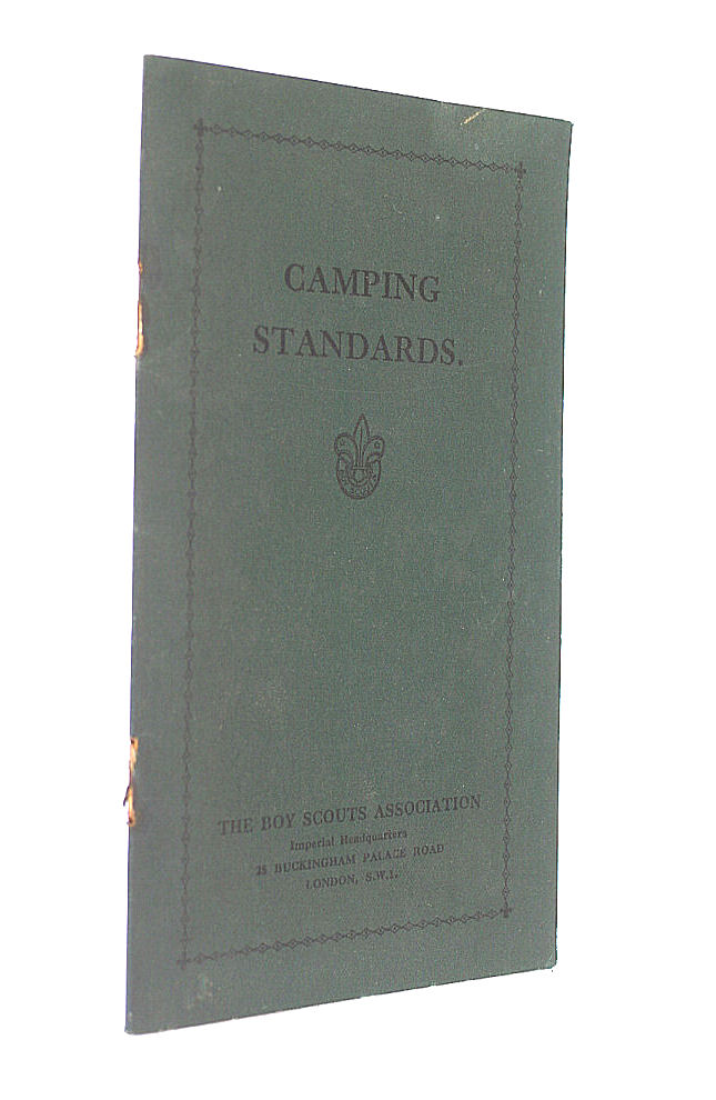 Camping Standards By The Boy Scouts Association C. 1930, The Boy Scouts Association