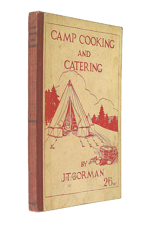 Camp Cooking and Catering, Gorman, J T