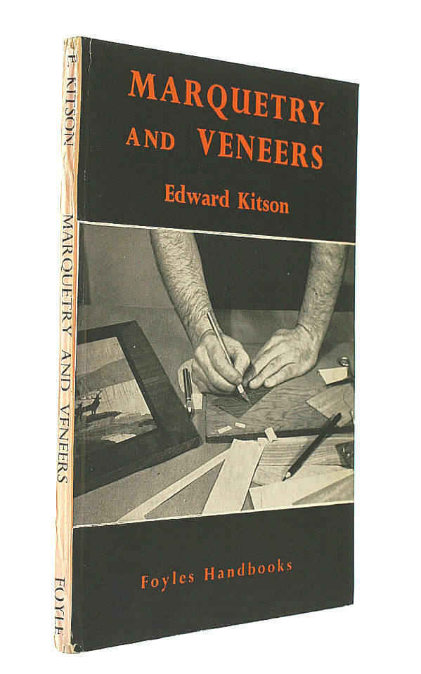 Marquetry And Veneers, Kitson Edward