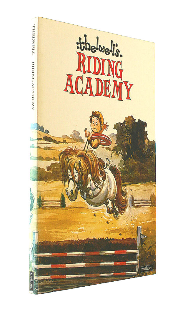 Thelwell's Riding Academy, Thelwell