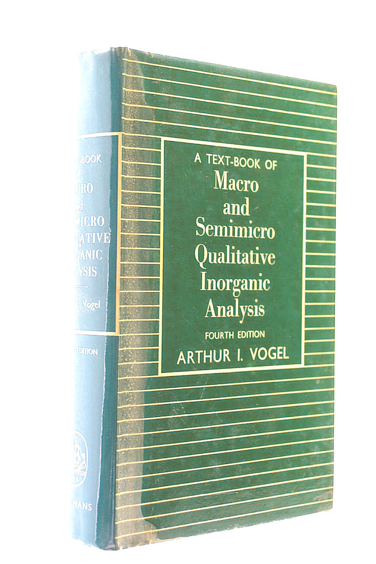 A Text-Book Of Macro And Semimicro Qualitative Inorganic Analysis, Vogel, Arthur I.