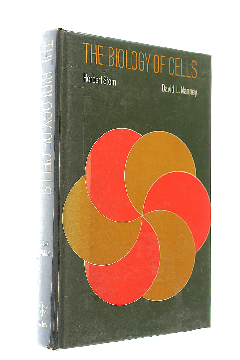 Biology of Cells, Stern, Herbert; Nanney, D.L.
