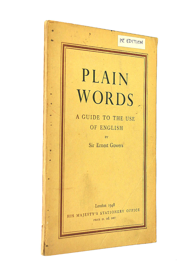 Image for Plain Words: A Guide to the Use of English