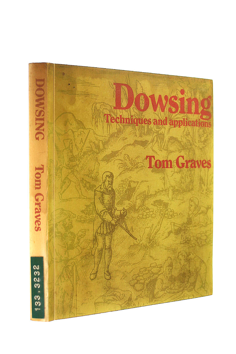 Image for Dowsing: Techniques and Applications