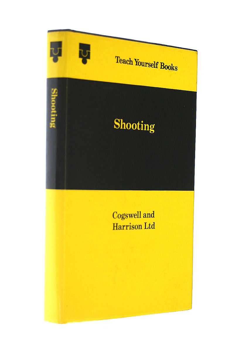 Shooting (Teach Yourself), Cogswell & Harrison