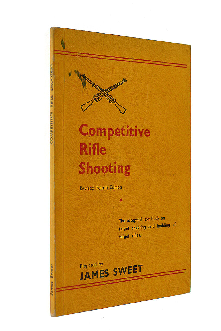 Competitive Rifle Shooting, James Sweet