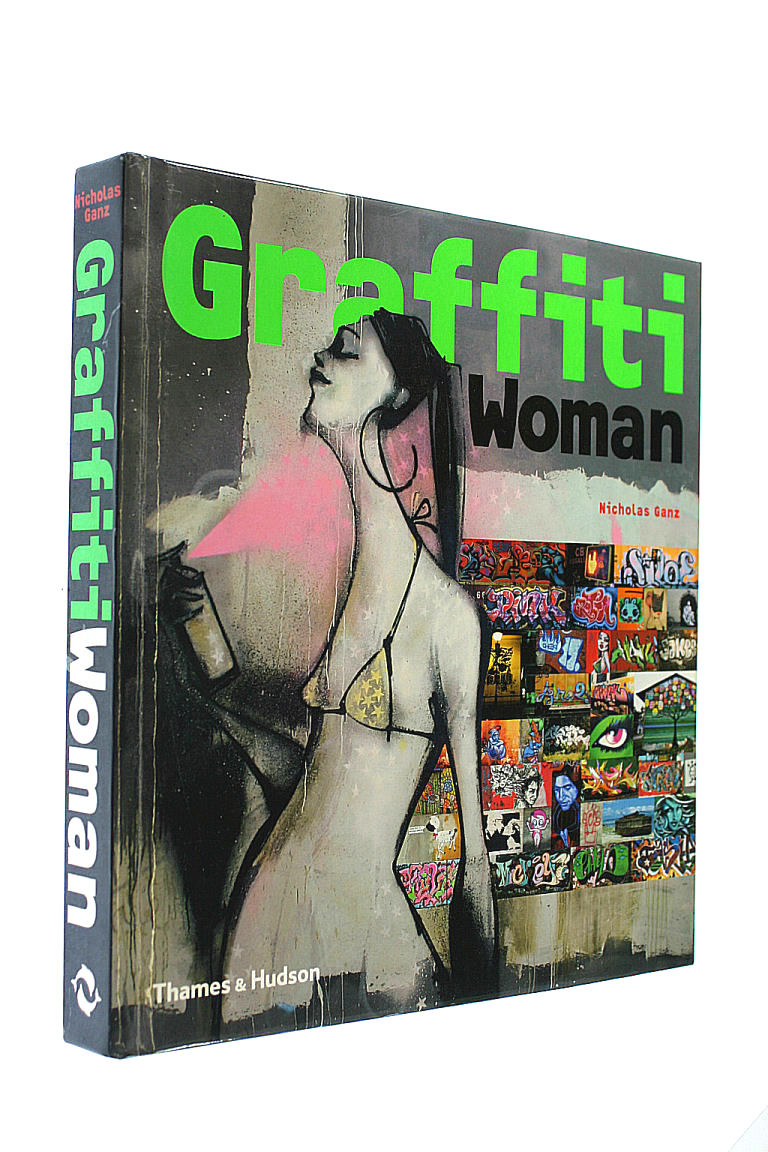 Image for Graffiti Woman: Graffiti and Street Art from Five Continents (Street Graphics / Street Art)