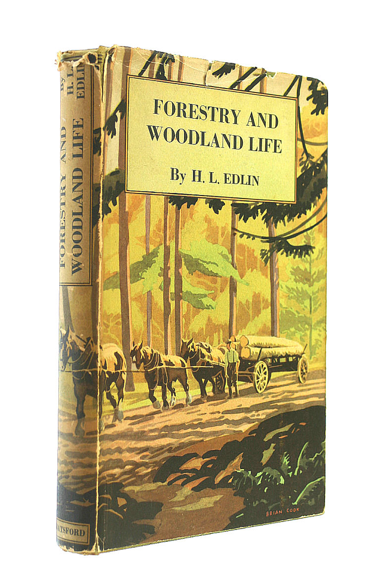 Forestry and Woodland Life, H.L. Edlin