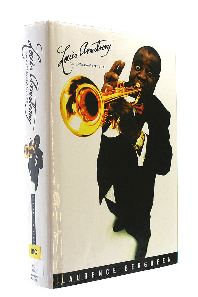 Image for Louis Armstrong: An Extravagant Life: An Extraordinary Life