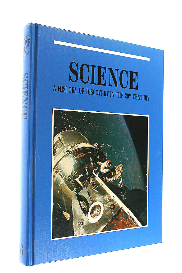 Image for Science, A History of Discovery in the Twentieth Century
