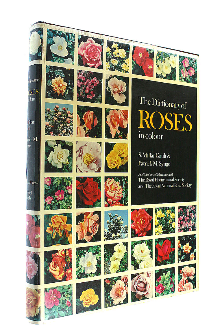 Dictionary of Roses in Colour, Gault, S.Millar; Synge, Patrick M.