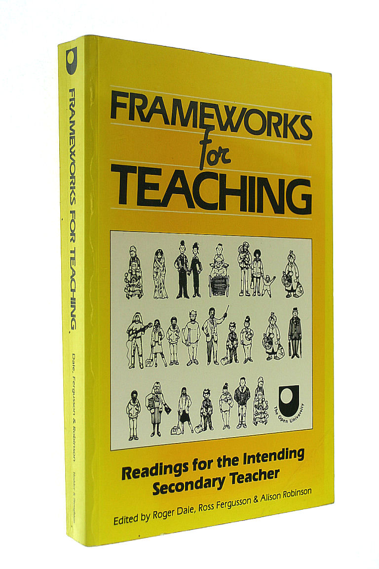 Frameworks For Teaching, Dale, Gillian; Fergusson, Ross; Robinson, Alison