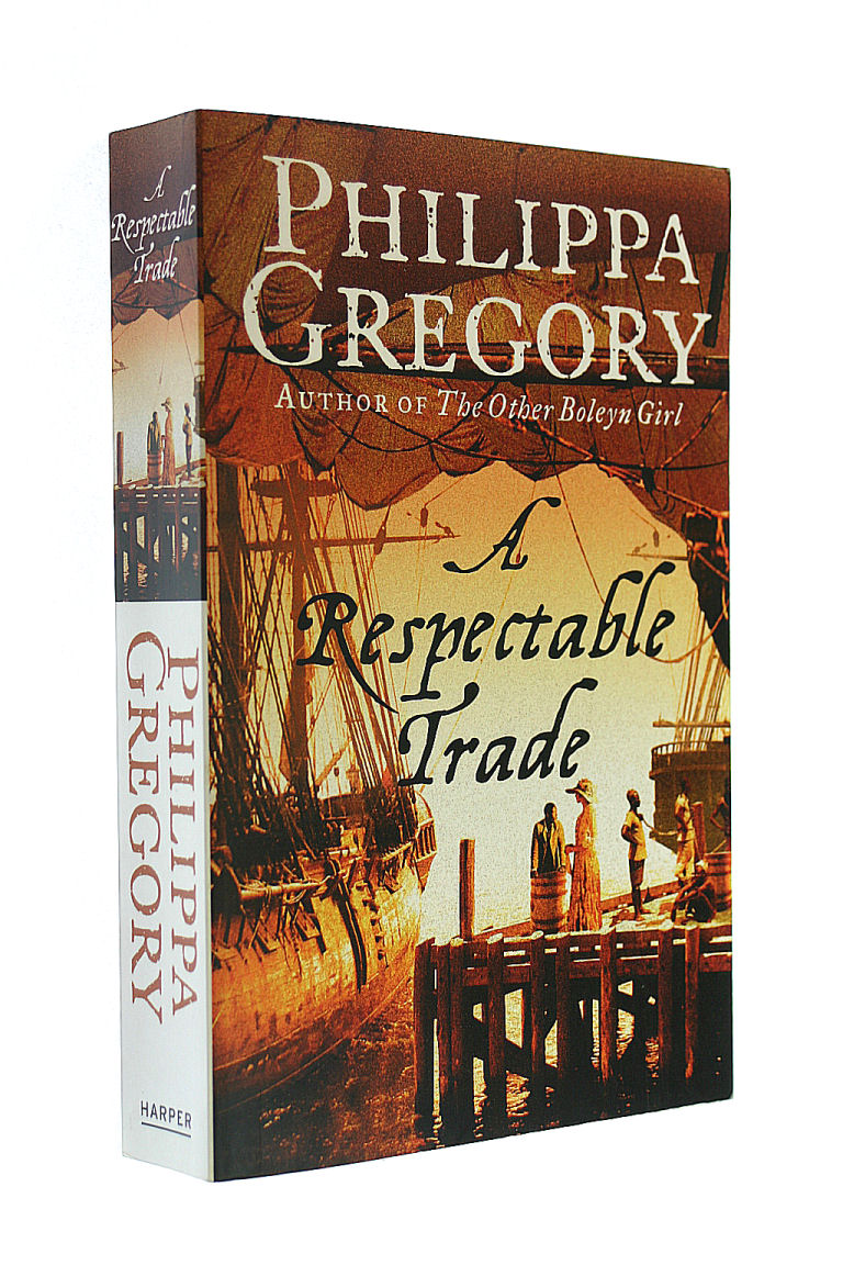 GREGORY, PHILIPPA - A Respectable Trade