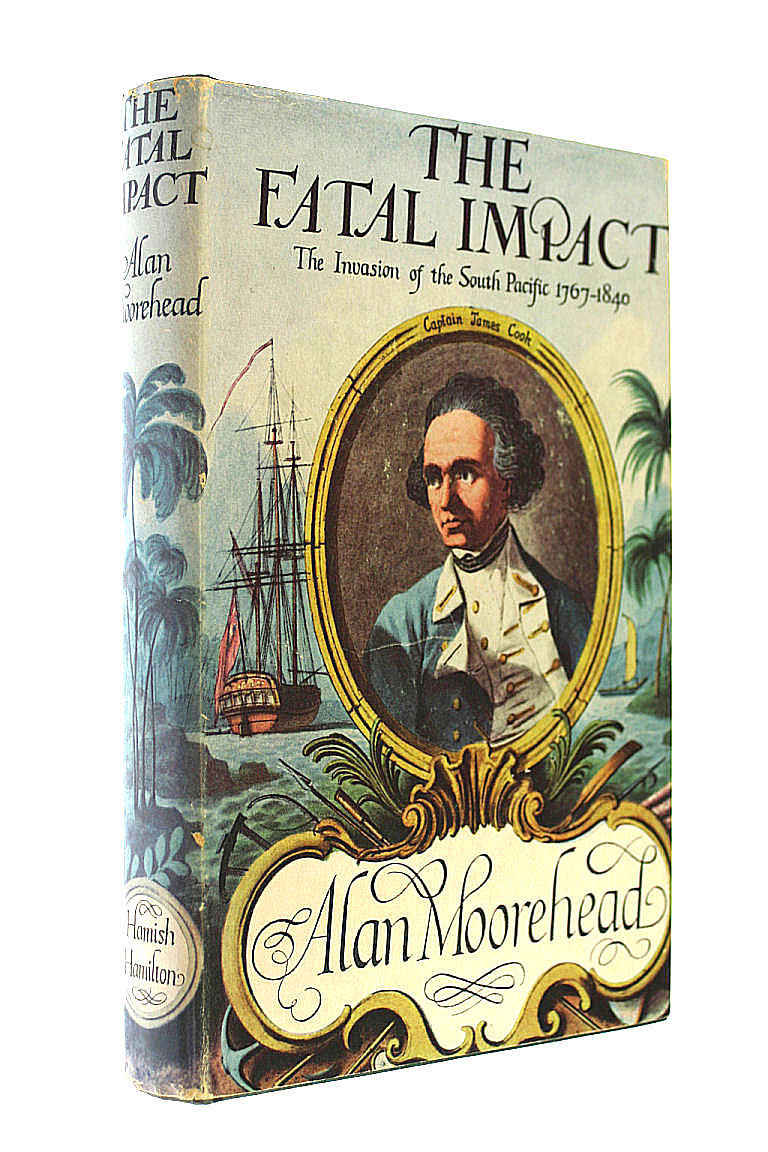 Image for The fatal impact: An account of the invasion of the South Pacific 1767-1840