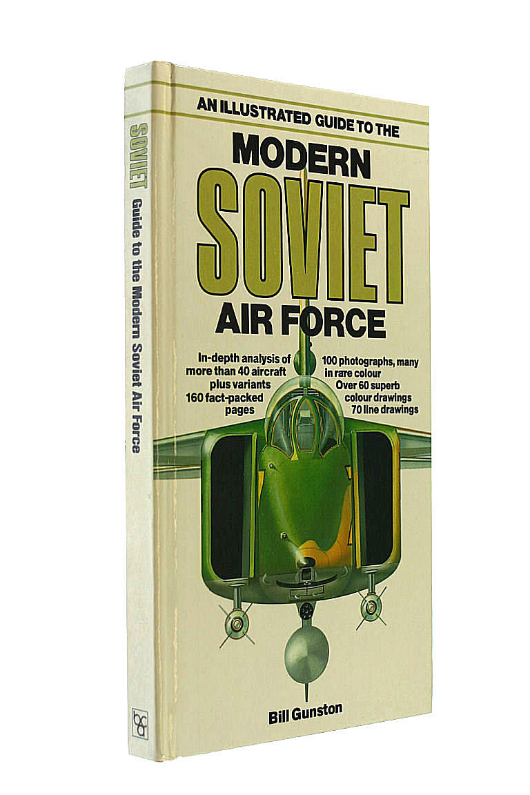 An Illustrated Guide To The Modern Soviet Air Force., Gunston, Bill.