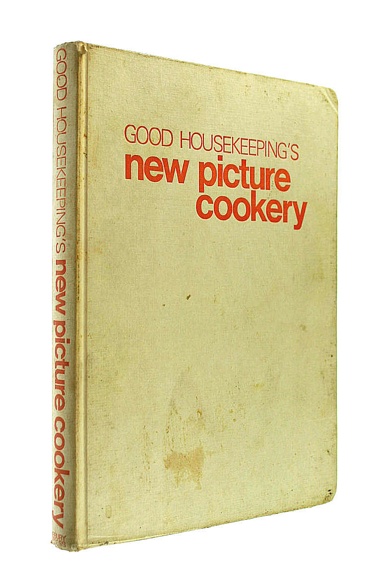 Good Housekeeping New Picture Cookery, Willmott, H. P.