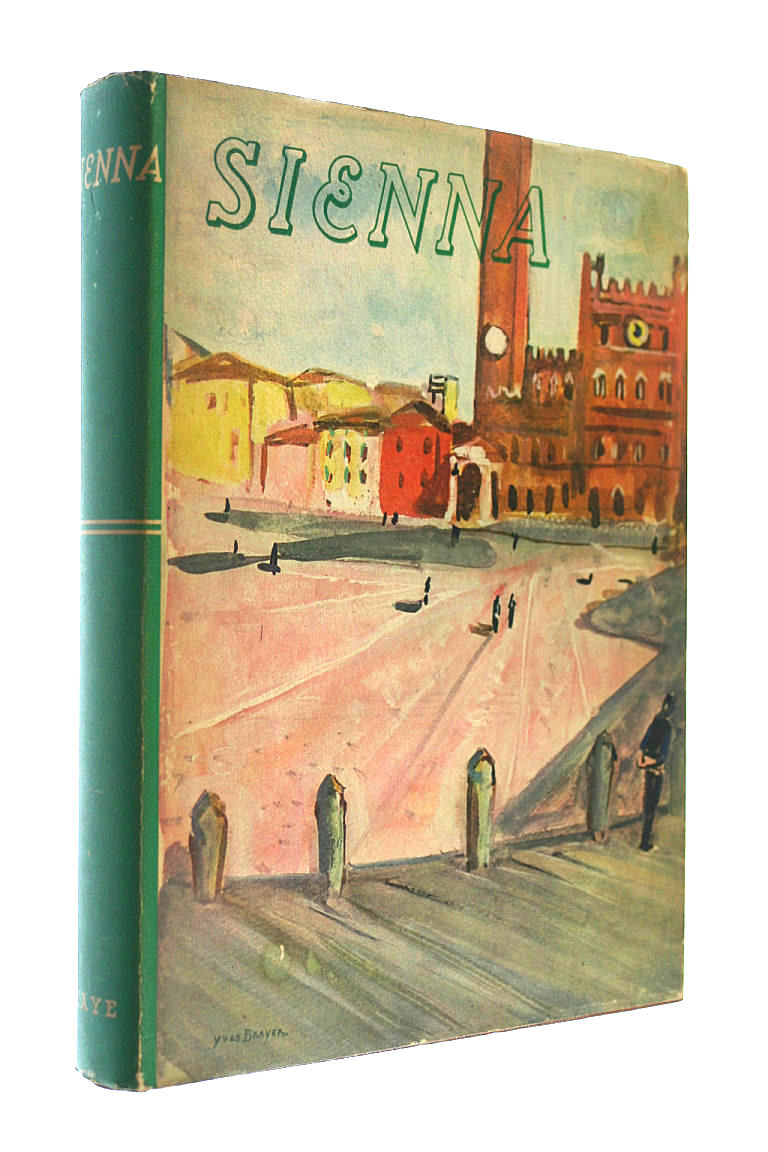 Sienna and Siennese Art, Pierre Du Colombier; Mary Fitton [Translator]