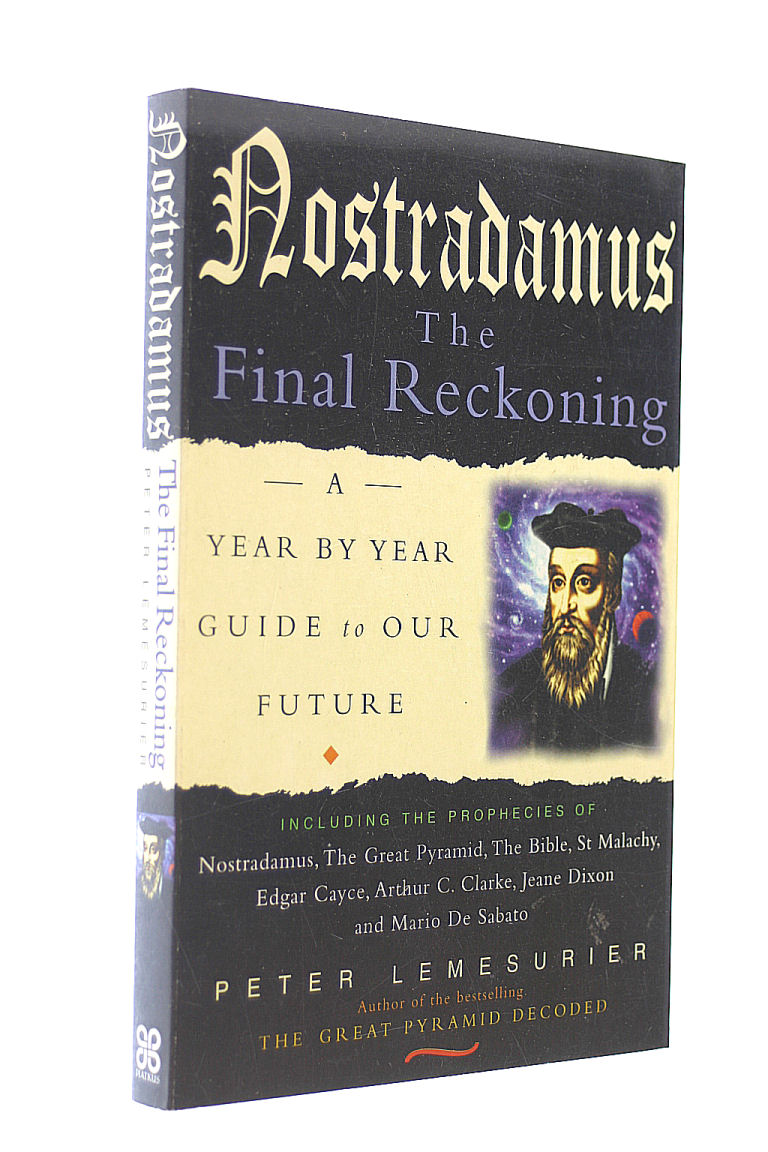 Image for Nostradamus The Final Reckoning: A Year By Year Guide To Our Future