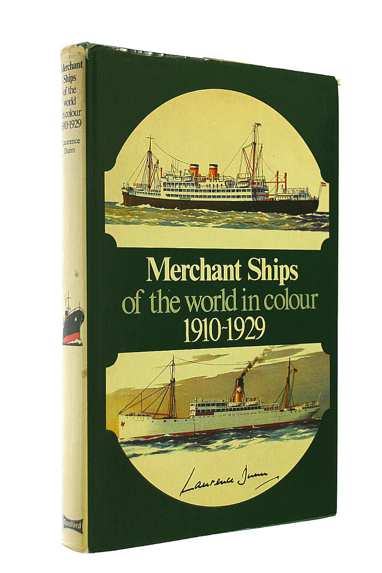 Merchant Ships of the World in Colour, 1910-1929 (Colour S), Dunn, Laurence