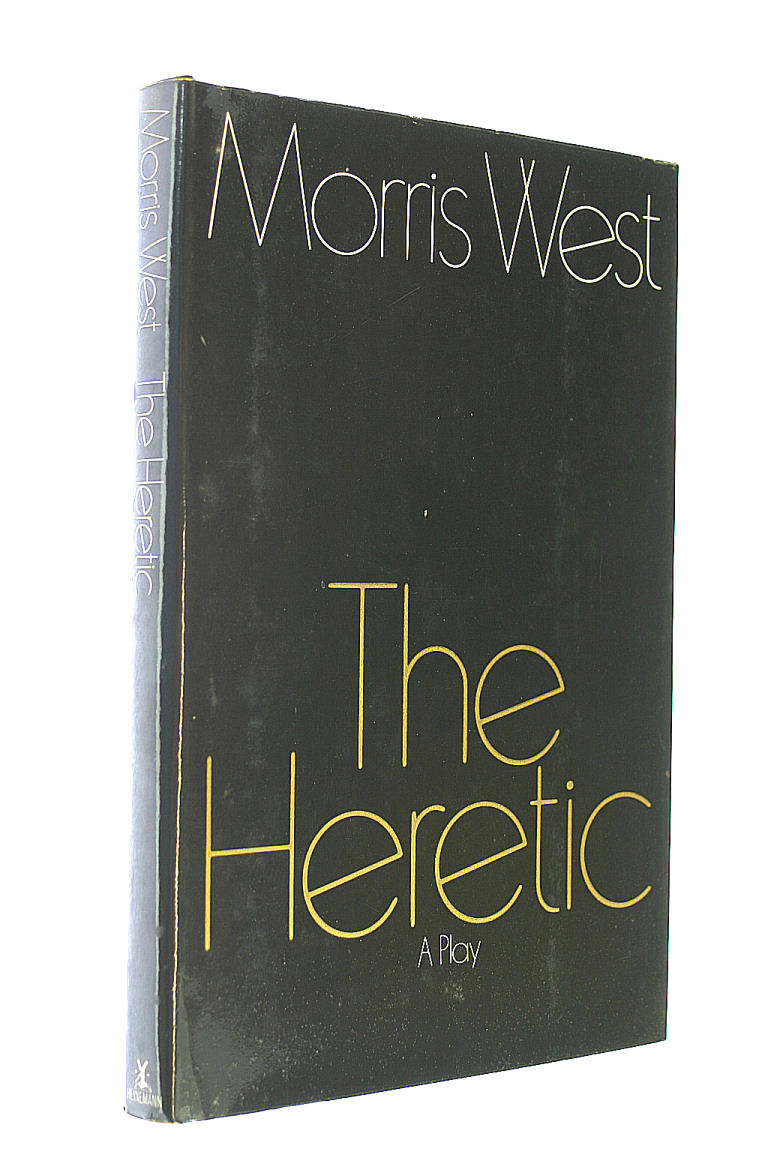 The Heretic, West, Morris